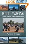 Keep Moving: Tokyo to Cape Town by Mo...