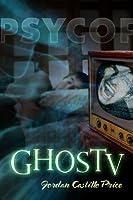 GhosTV: a PsyCop Novel (English Edition)
