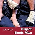 Super Sock Man: Johnnies | Amy Lane