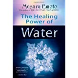 The Healing Power of Water ~ Masaru Emoto