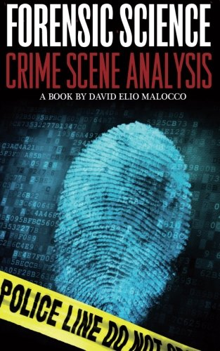 Forensic Science: Crime Scene Analysis