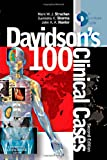 img - for Davidson's 100 Clinical Cases, 2e book / textbook / text book