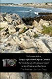The Complete Guide to Sonys A6000 Camera (B&W edition)