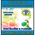 The Tale of Smart Kids with Dragons : Raise Your Child's IQ & EQ - Fun Games & Puzzles. - Children's books for...