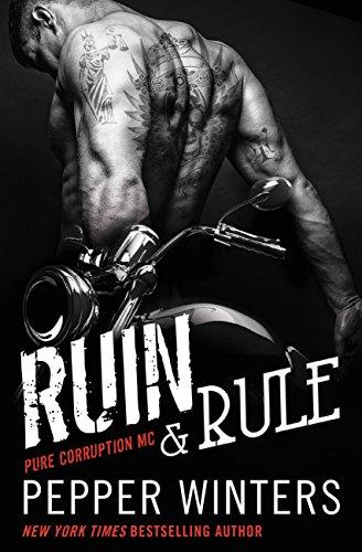 Ruin & Rule (Pure Corruption Book 1) PDF