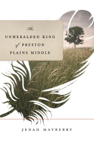 The Unheralded King Of Preston Plains Middle by Jedah Mayberry ebook deal