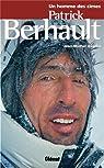 Un homme des cimes : Patrick Berhault par Asselin