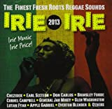 Various Artists Irie Irie 2013
