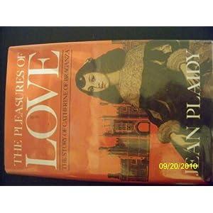 The Pleasures of Love - Jean Plaidy