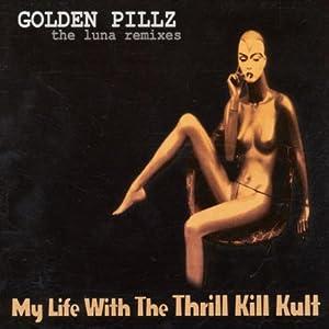 Golden Pillz: the Luna Remixes