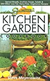 Sproutmans Kitchen Garden Cookbook: 250 flourless, Dairyless, Low Temperature, Low Fat, Low Salt, Living Food Vegetarian Recipes