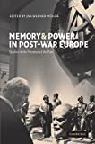 img - for Memory and Power in Post-War Europe: Studies in the Presence of the Past book / textbook / text book
