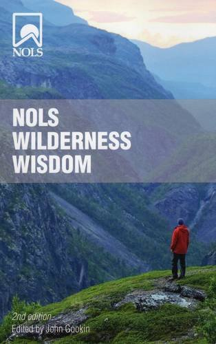 NOLS Wilderness Wisdom