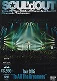 "Tour 2005 ""To All Tha Dreamers"" [DVD]"