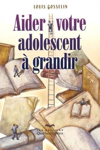aider-votre-adolescent-a-grandir-nouvelle-edition