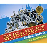 "Colonia Tropicalvon ""Querbeat"""