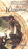 The Wizardwar (Forgotten Realms: Counselors & Kings, Book 3) (0786927046) by Cunningham, Elaine