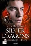 Silver Dragons: Drachen lieben hei�er