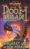 The Doom Brigade: The Chaos War Series