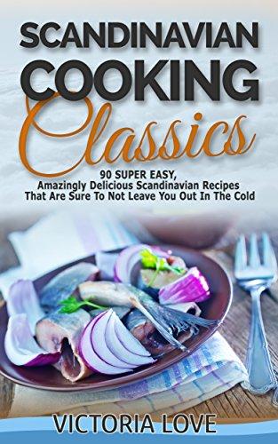Scandinavian Cooking Classics by Victoria Love ebook deal