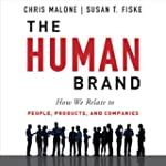 The Human Brand: How We Relate to Peo...