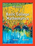 img - for Basic College Mathematics plus NEW MyMathLab with Pearson eText -- Access Card Package (9th Edition) (Lial Developmental Math Series) book / textbook / text book