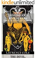 Demons and Murderers: True Stories of Possession and Murder