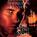 One Silent Night: A Dark-Hunter Novel (       UNABRIDGED) by Sherrilyn Kenyon Narrated by Scott Brick