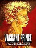 Vagrant Prince