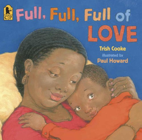 Full, Full, Full of Love (Picture Books African American compare prices)