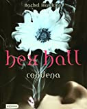 Hex Hall. 1. Condena (Hex Hall (Other Languages)) (Spanish Edition)