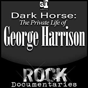 Dark Horse: The Private Life of George Harrison | [Geoffrey Giuliano]