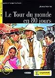 Le Tour du monde en 80 jours - Buch mit Audio-CD (Lire et s'Entraîner - B1)
