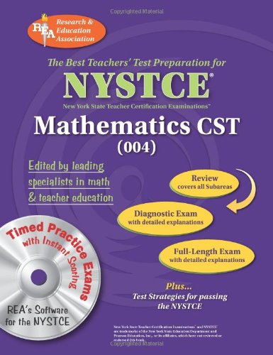 NYSTCE Content Specialty Test Mathematics (004) w/CD-ROM (NYSTCE Teacher Certification Test Prep)