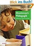 Montessori-P�dagogik: Einf�hrung in T...