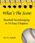 What's The Score: Baseball Scorekeepi...