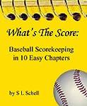What's The Score: Baseball Scorekeepi...