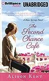 The Second Chance Café (A Hope Springs Novel)