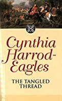 The Tangled Thread: The Morland Dynasty, Book 10