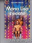 Mona lisa s'eclate
