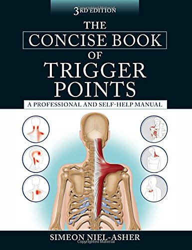 The Concise Book of Trigger Points, Third Edition PDF