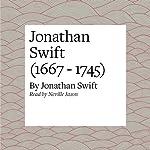 Jonathan Swift (1667 - 1745) | Jonathan Swift