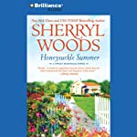 Honeysuckle Summer: Sweet Magnolias, Book 7 (       ABRIDGED) by Sherryl Woods Narrated by Mary Robinette Kowal