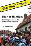 Tour of Flanders: The Inside Story. The rocky roads of the Ronde van Vlaanderen