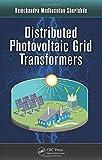Hemchandra Madhusudan Shertukde Distributed Photovoltaic Grid Transformers