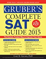 Gruber's Complete SAT Guide 2015, 18th Edition