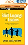 The Silent Language of Leaders: How B...