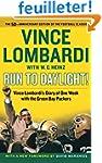 Run to Daylight!: Vince Lombardi's Di...