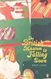 The British Museum is Falling Down (Penguin Decades)