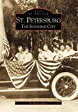 img - for St. Petersburg: The Sunshine City (FL) (Images of America) book / textbook / text book